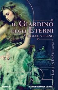 Il giardino degli eterni. Dolce veleno by Lauren DeStefano