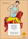 Piccolo, piccolo grande uomo by Zadie Smith