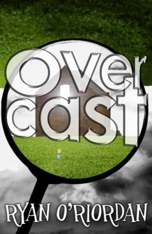 Overcast by Ryan O'Riordan