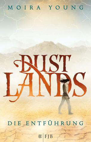 Die Entführung (Dustlands, #1)