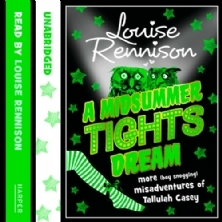 A Midsummer Tights Dream by Louise Rennison