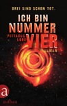 Download Ich bin Nummer Vier (Lorien Legacies, #1)