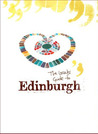 The Locals' Guide to Edinburgh by Owen O'Leary