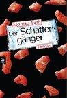 Der Schattengänger (Jette Weingärtner #4)