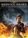 Morts et Vifs (Sherlock Holmes et les Vampires de Londres #2)