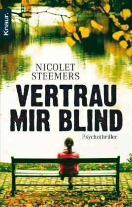 Vertrau mir blind by Nicolet Steemers