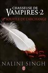 Le souffle de l'archange (Chasseuse de vampires, #2)