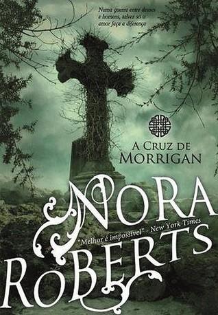 A Cruz de Morrigan (Trilogia do Círculo, #1)