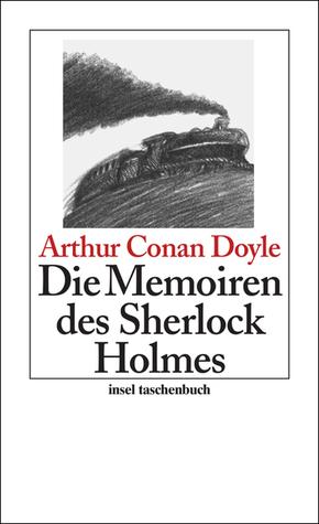 Die Memoiren des Sherlock Holmes (Sherlock Holmes, #4)
