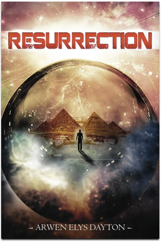 Resurrection by Arwen Elys Dayton