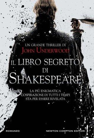 Il libro segreto di Shakespeare by John Underwood