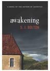 Awakening by Sharon J. Bolton