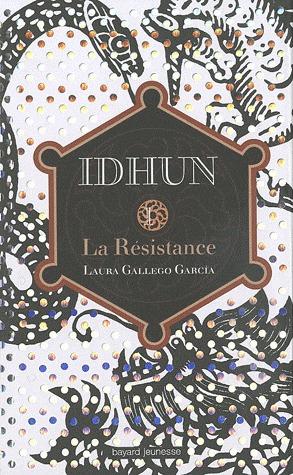 La Résistance (Idhun, #1)