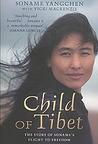 Child of Tibet by Soname Yangchen