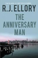 The Anniversary Man by R.J. Ellory