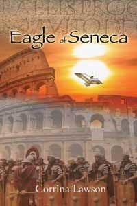 Eagle of Seneca (Seneca, #2)