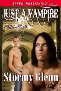Just A Vampire (Tribal Bonds, #1)