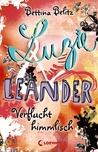 Verflucht himmlisch (Luzie & Leander, #1) by Bettina Belitz