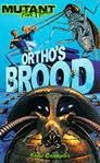 Ortho's Brood (Mutant Point Horror)