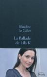 La Ballade de Lila K