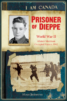 Prisoner of Dieppe: World War II, Alistair Morrison, Occupied France, 1942