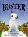 Buster by Linda M. Jennings