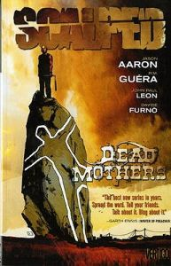 Scalped, Vol. 3: Dead Mothers(Scalped 3)