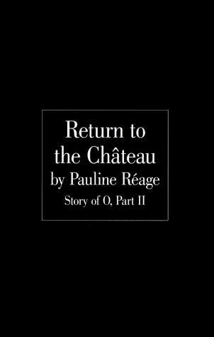 Return to the Chateau (Story of O #2)