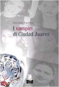 I vampiri di Ciudad Juarez