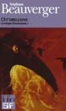 Chromozone (La trilogie Chromozone, #1)