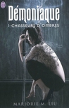 Chasseurs d'Ombres by Marjorie M. Liu