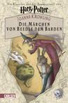 Die Märchen von Beedle dem Barden by J.K. Rowling