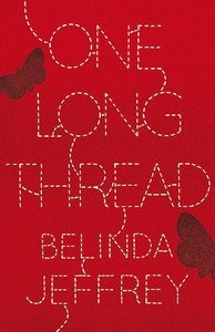 One Long Thread by Belinda Jeffrey