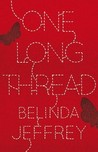 One Long Thread