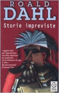 Storie impreviste by Roald Dahl