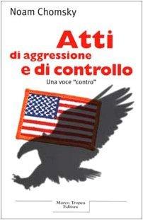 Atti di aggressione e di controllo
