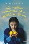 La insólita amargura del pastel de limón by Aimee Bender