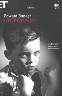 Little Boy Blue by Edward Bunker