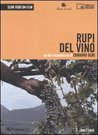 Rupi del vino: Un film documentario di Ermanno Olmi