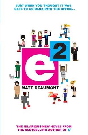 E Squared by Matt Beaumont