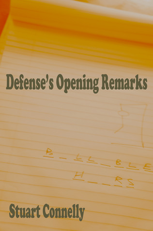 Defense's Opening Remarks by Stuart Connelly