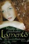 Lamento - Im Bann der Feenkönigin by Maggie Stiefvater