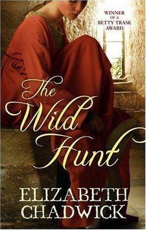 The Wild Hunt by Elizabeth Chadwick