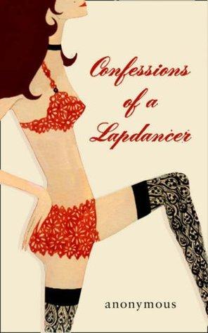 Stripper confessions of a lapdancer
