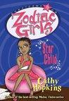 Star Child (Zodiac Girls, #5)