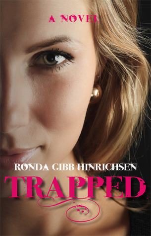Trapped by Ronda Hinrichsen