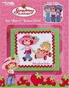 "Strawberry Shortcake for ""Berry"" Sweet Girls (Leisure Arts #3737)"