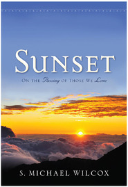 Sunset by S. Michael Wilcox