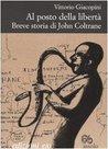 Al posto della libertà. Breve storia di John Coltrane