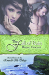 The Fall of Rain by Renee Vincent